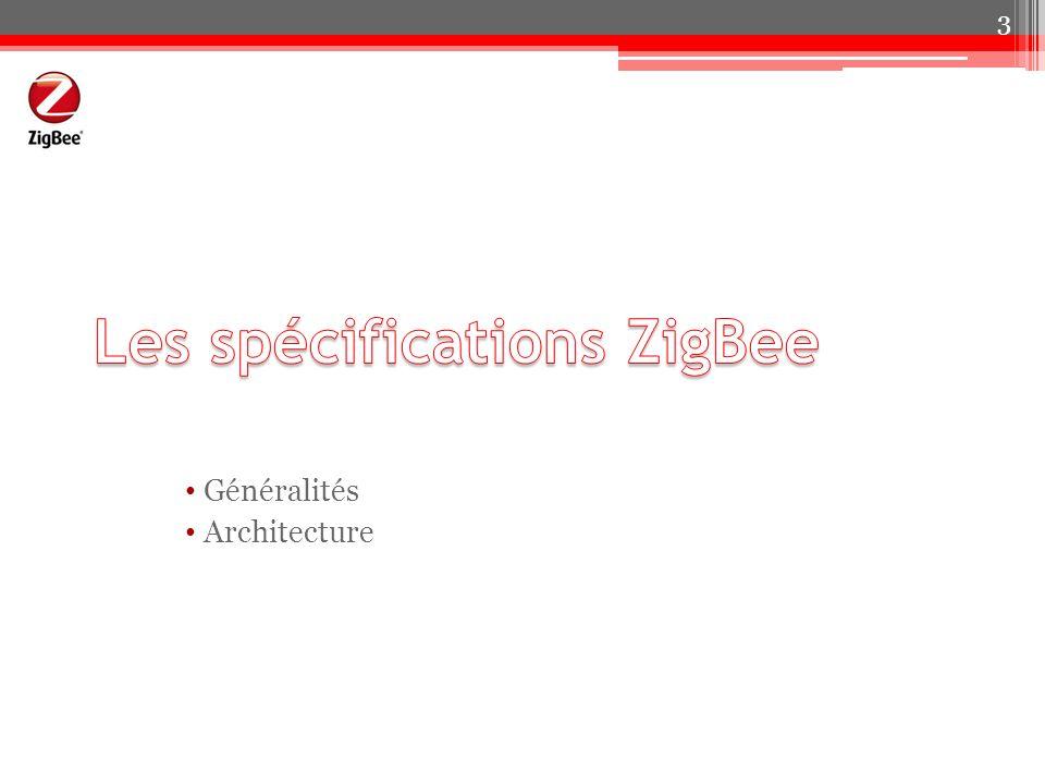 Les spécifications ZigBee
