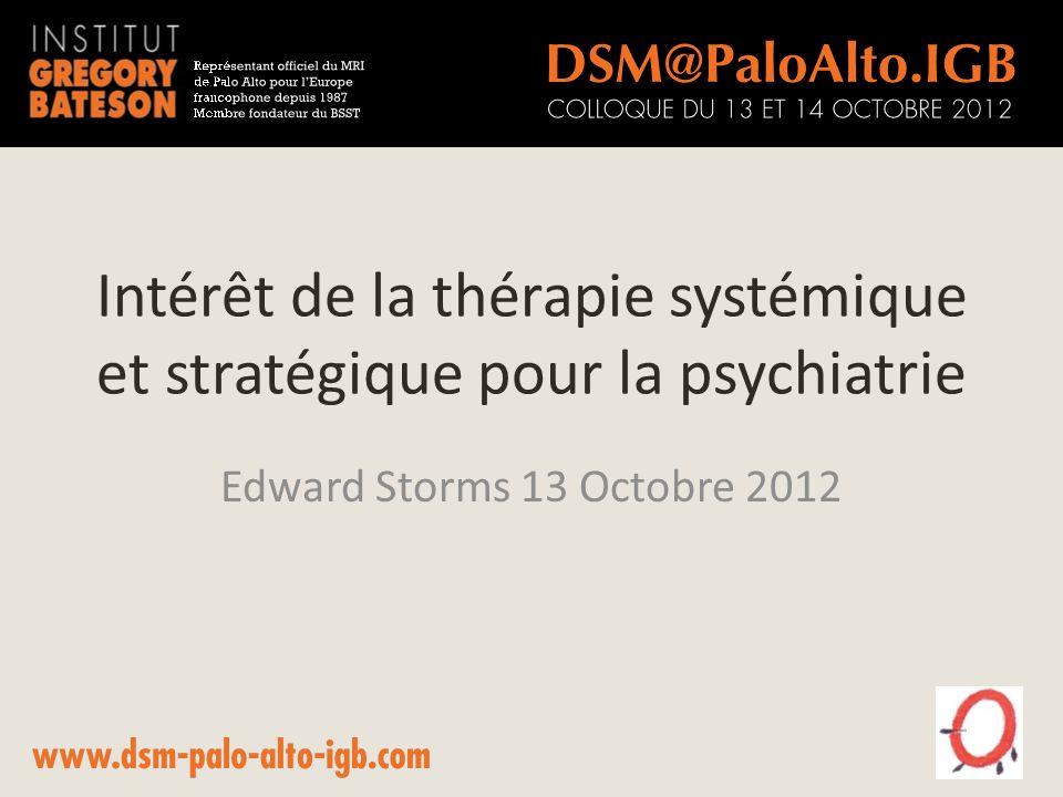 Intérêt de la thérapie systémique et stratégique pour la psychiatrie