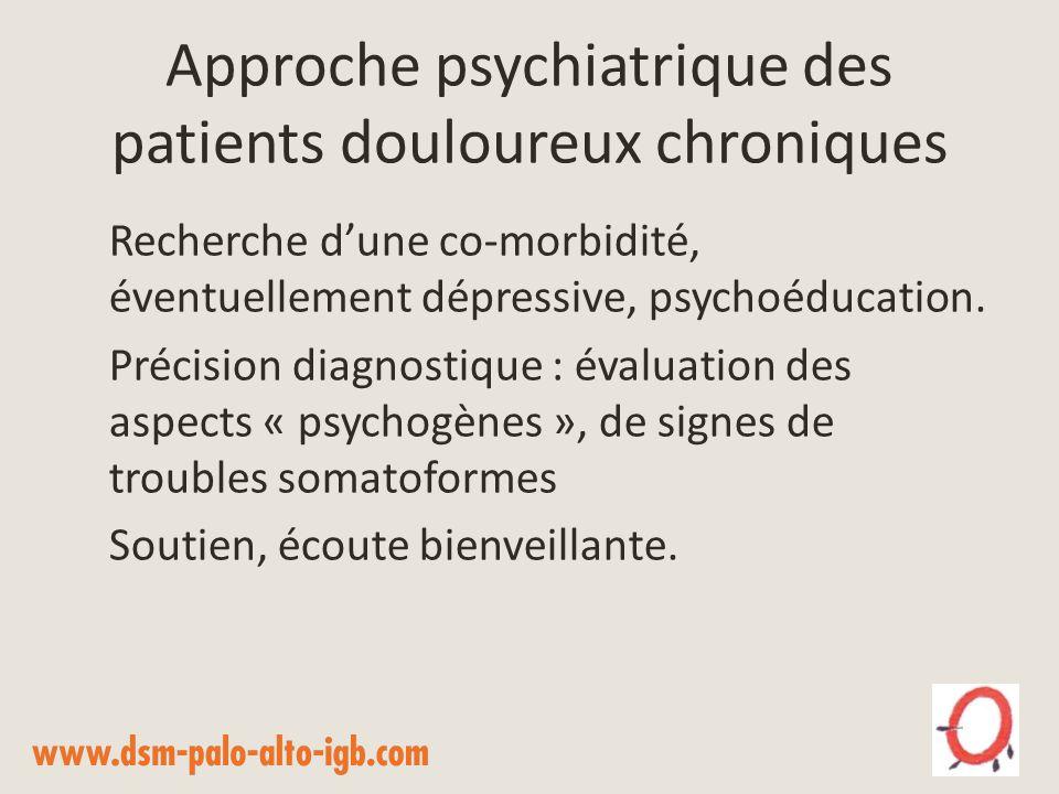 Approche psychiatrique des patients douloureux chroniques