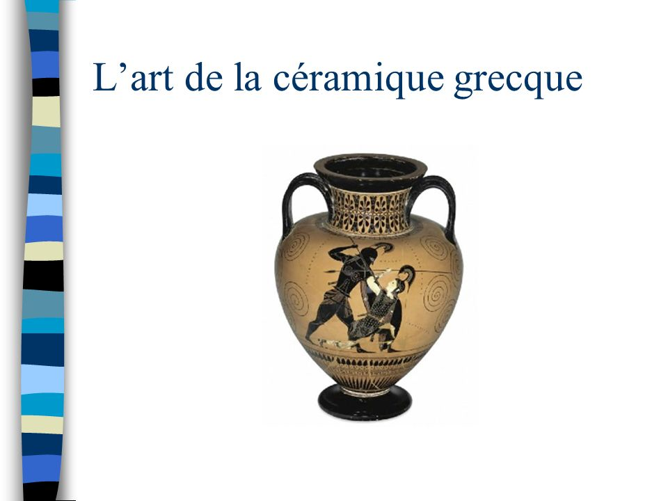 L'art de la céramique grecque
