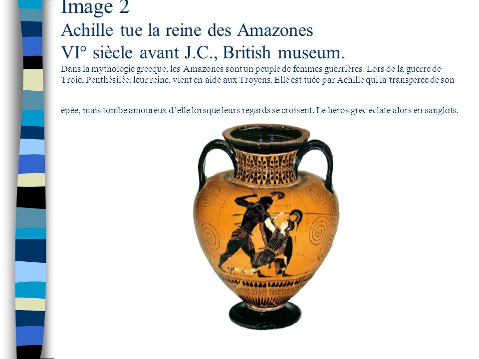 Image 2 Achille tue la reine des Amazones VI° siècle avant J. C