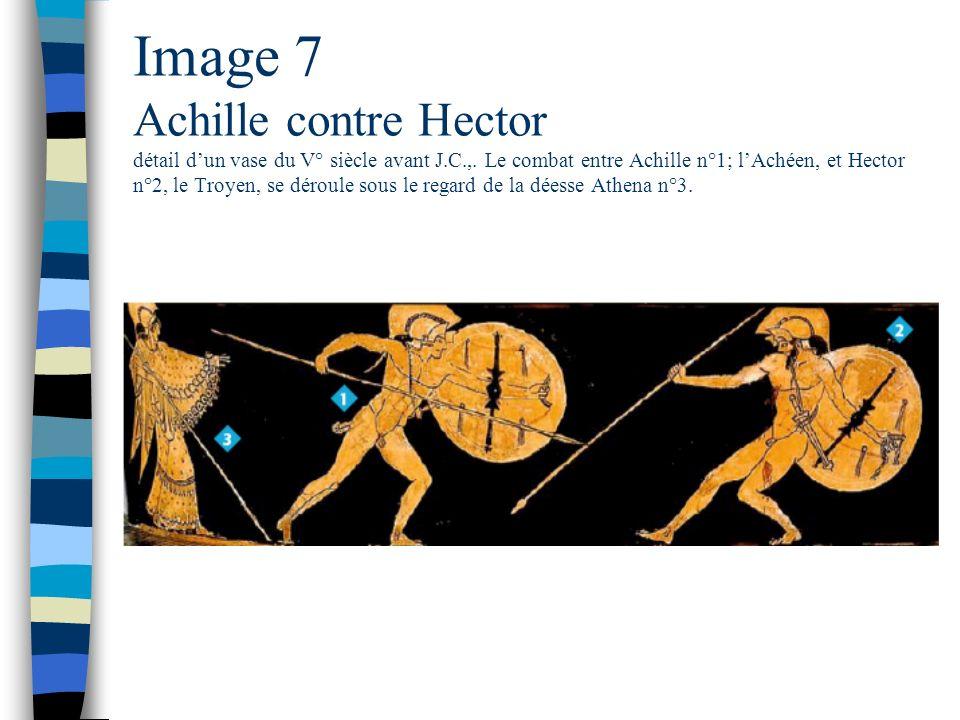 Image 7 Achille contre Hector détail d'un vase du V° siècle avant J. C