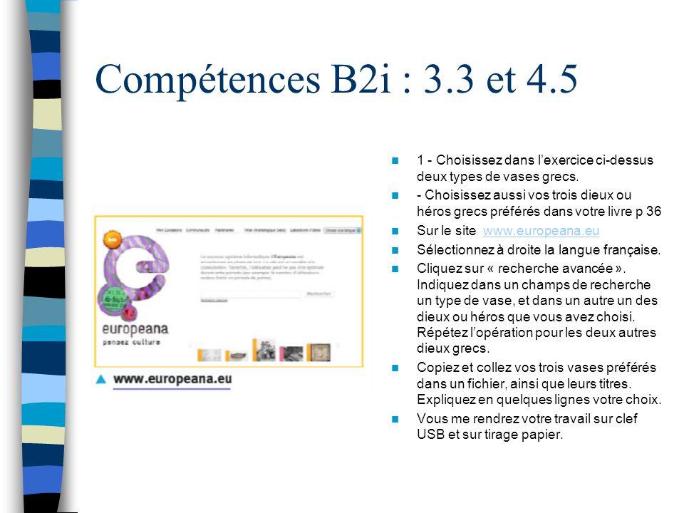 Compétences B2i : 3.3 et 4.5 1 - Choisissez dans l'exercice ci-dessus deux types de vases grecs.