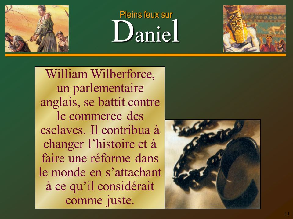 William Wilberforce, un parlementaire anglais, se battit contre le commerce des esclaves.