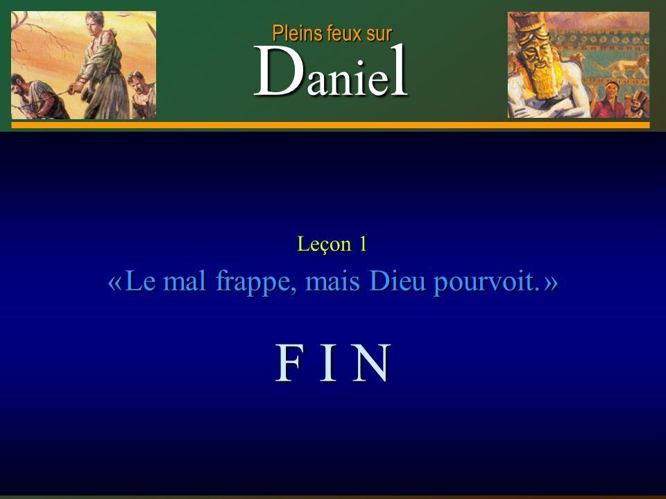 Leçon 1 « Le mal frappe, mais Dieu pourvoit. »