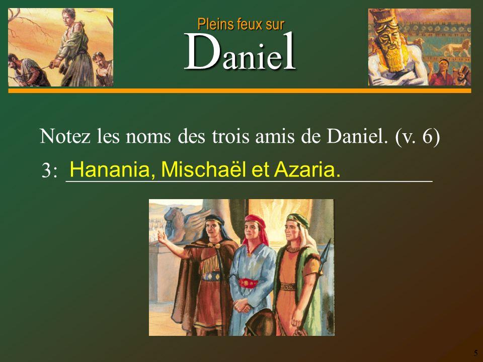 Hanania, Mischaël et Azaria.