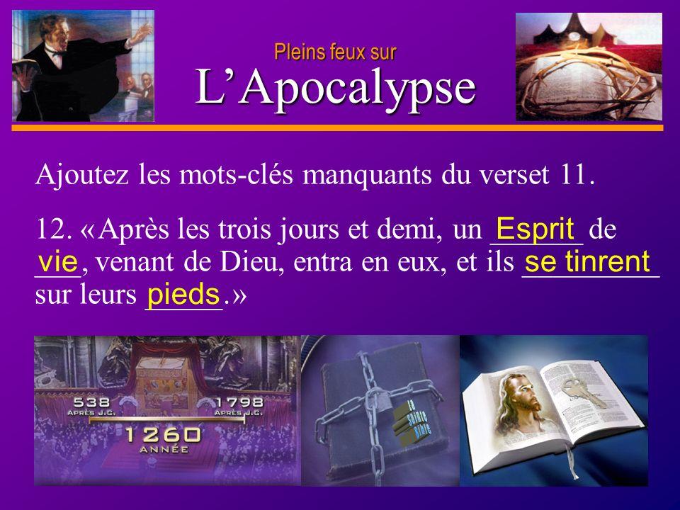 L'Apocalypse Ajoutez les mots-clés manquants du verset 11.