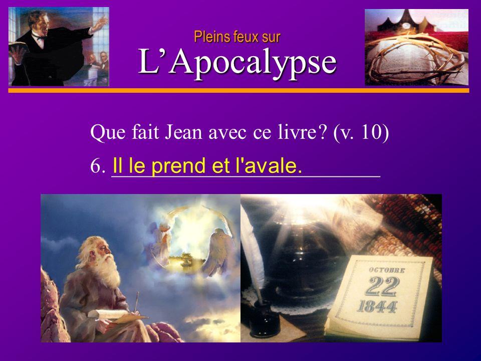L'Apocalypse Que fait Jean avec ce livre (v. 10)