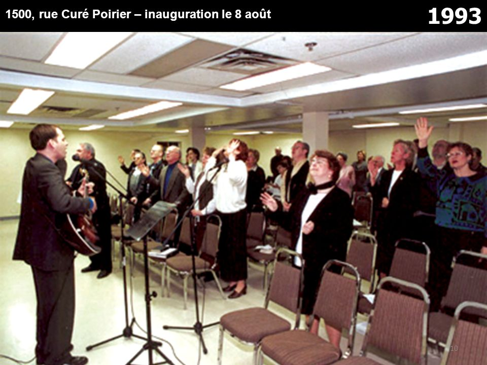 1993 1500, rue Curé Poirier – inauguration le 8 août