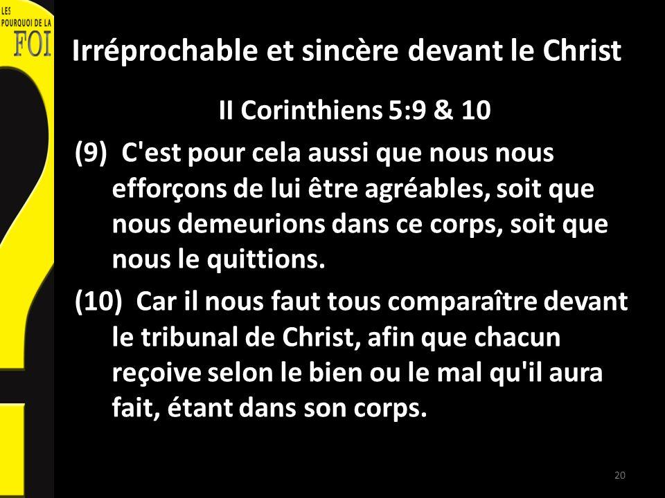 Irréprochable et sincère devant le Christ