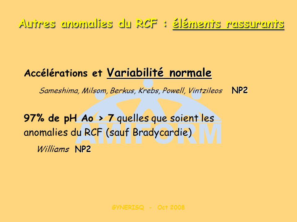 Autres anomalies du RCF : éléments rassurants