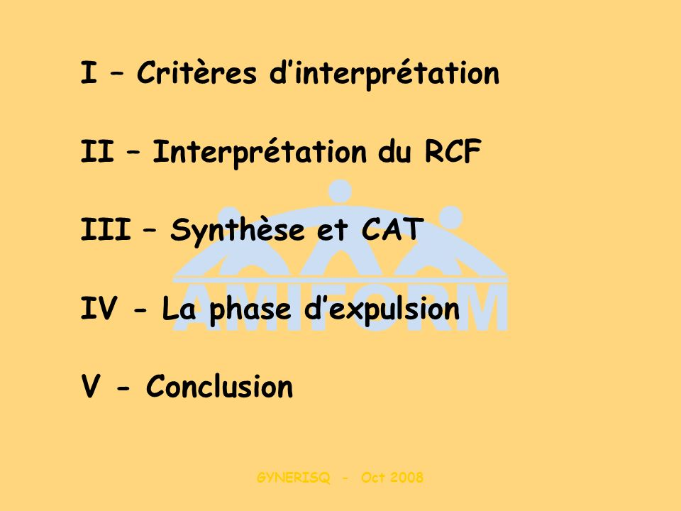 I – Critères d'interprétation II – Interprétation du RCF