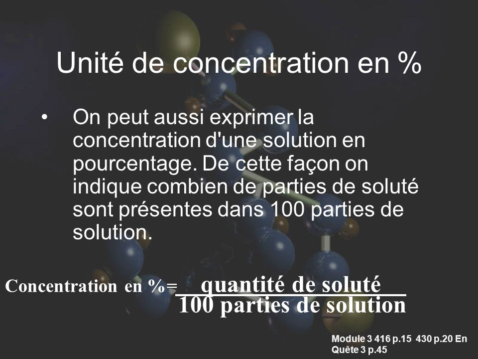Unité de concentration en %