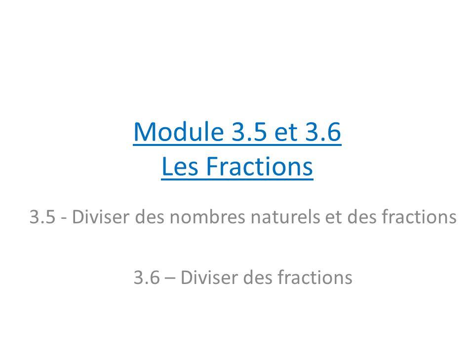 Module 3.5 et 3.6 Les Fractions