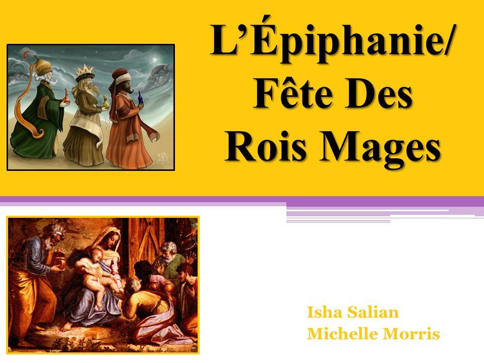 L'Épiphanie/ Fête Des Rois Mages