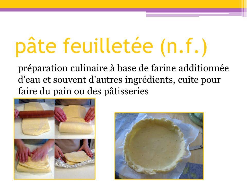 pâte feuilletée (n.f.)