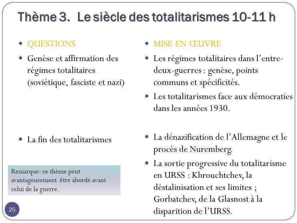 Thème 3. Le siècle des totalitarismes 10-11 h
