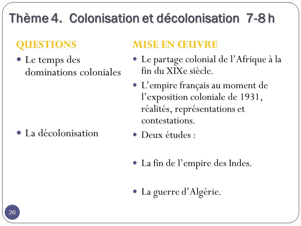 Thème 4. Colonisation et décolonisation 7-8 h