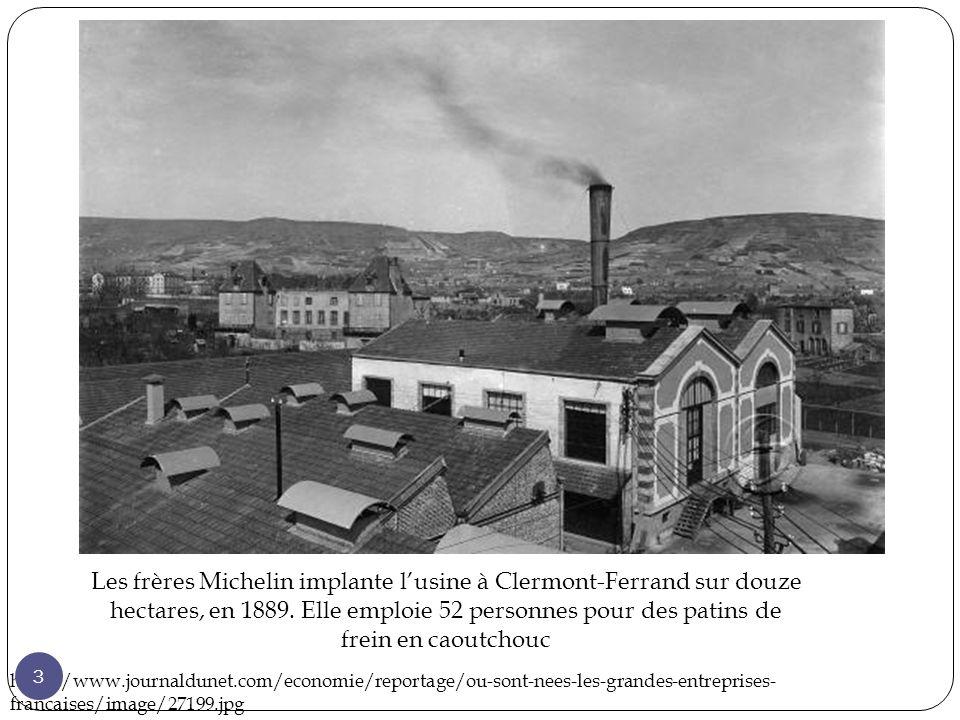 Les frères Michelin implante l'usine à Clermont-Ferrand sur douze hectares, en 1889. Elle emploie 52 personnes pour des patins de frein en caoutchouc