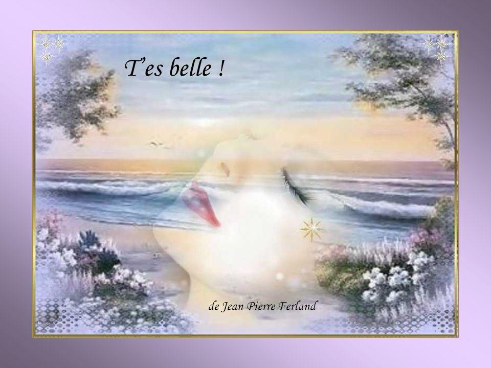T'es belle ! de Jean Pierre Ferland