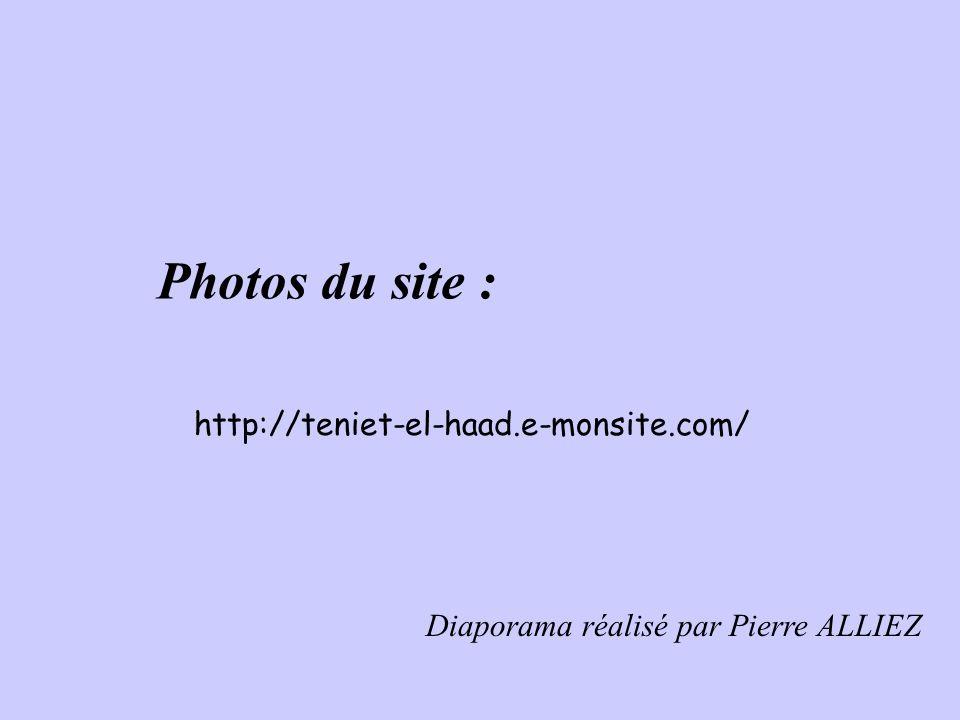 Photos du site : http://teniet-el-haad.e-monsite.com/