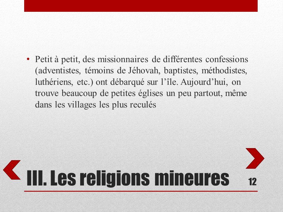 III. Les religions mineures