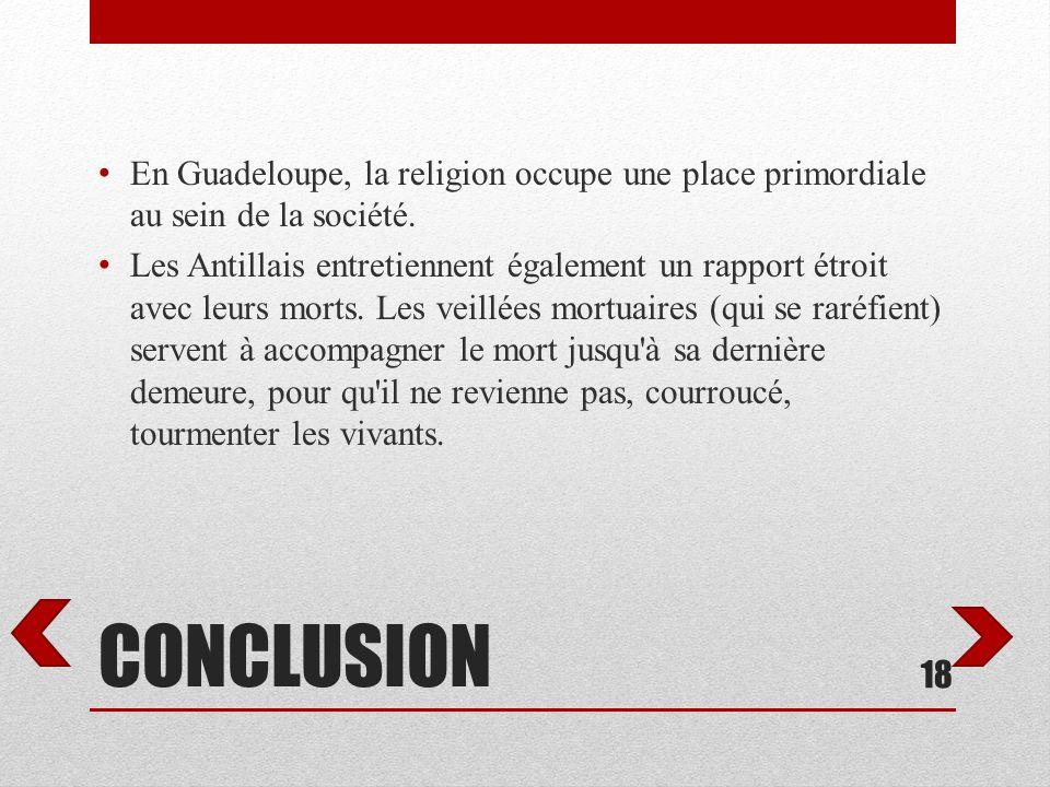 En Guadeloupe, la religion occupe une place primordiale au sein de la société.