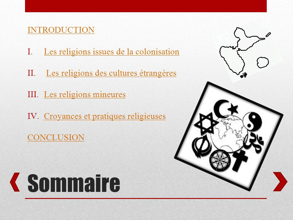Sommaire INTRODUCTION Les religions issues de la colonisation