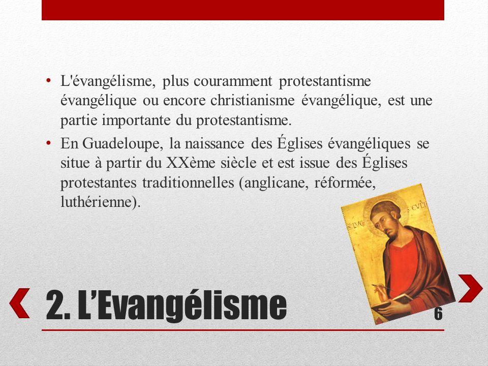 L évangélisme, plus couramment protestantisme évangélique ou encore christianisme évangélique, est une partie importante du protestantisme.
