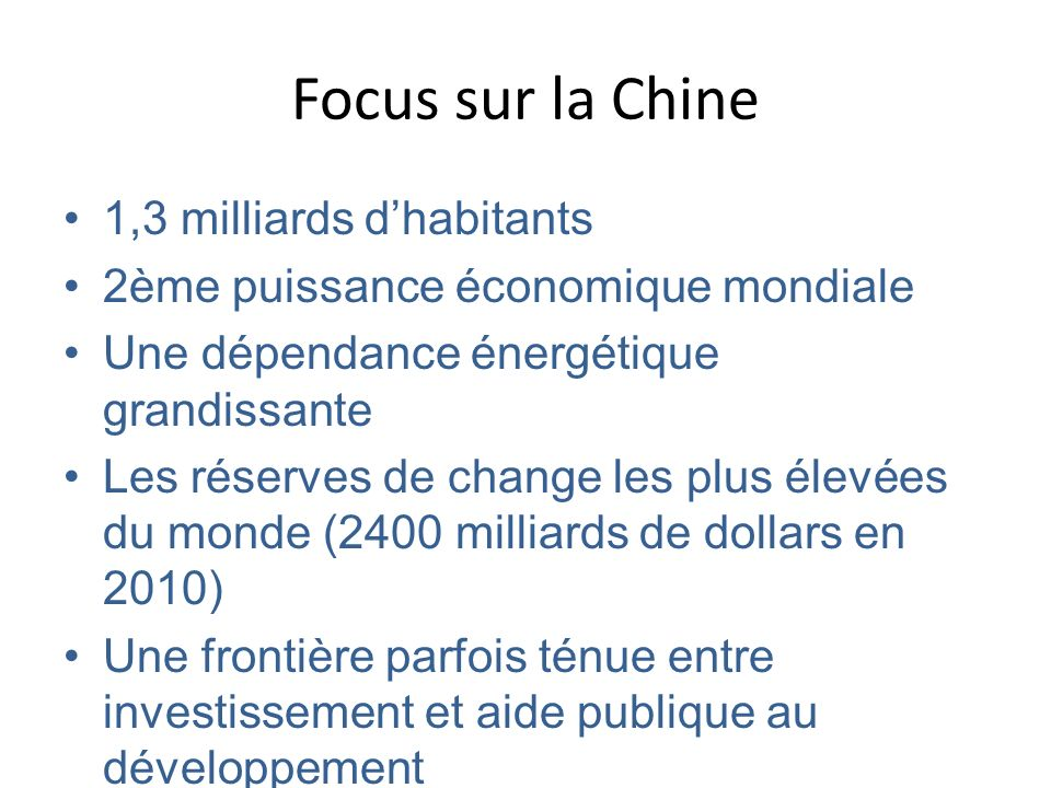 Focus sur la Chine 1,3 milliards d'habitants