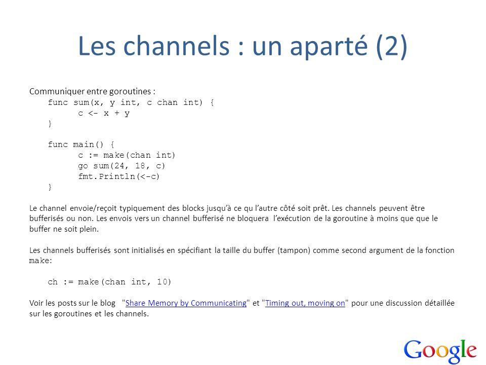 Les channels : un aparté (2)