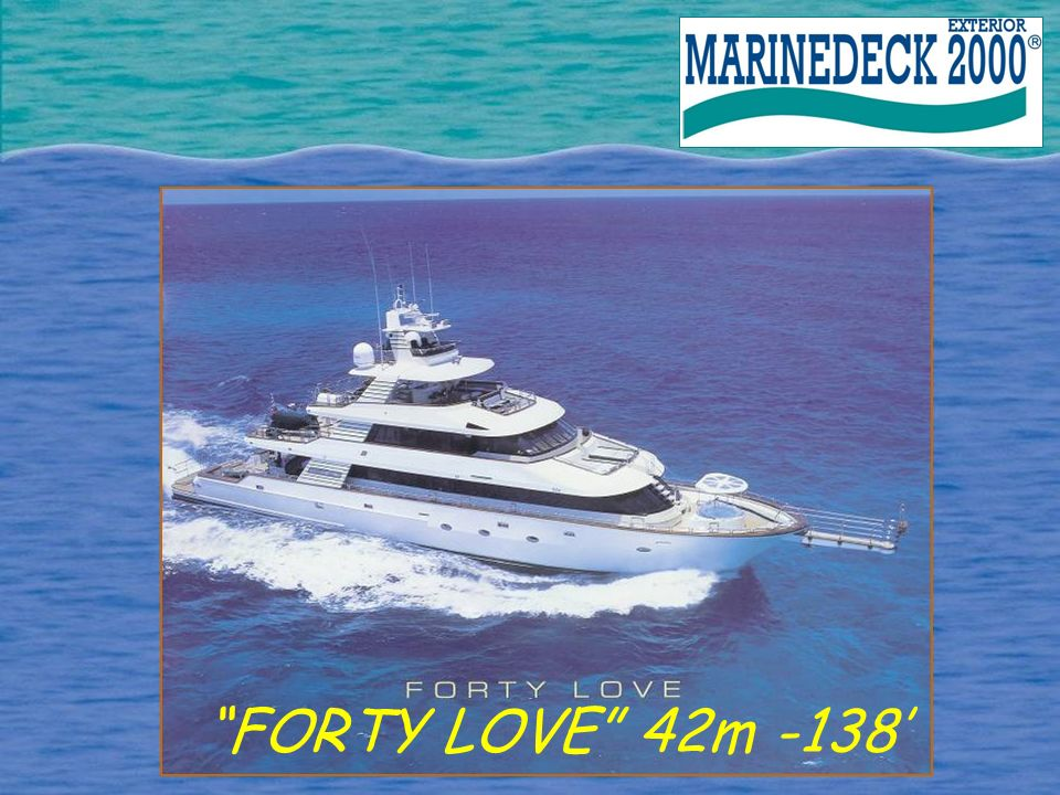 FORTY LOVE 42m -138'