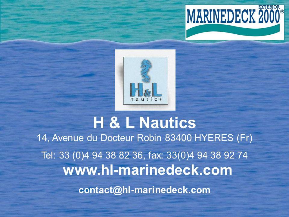 H & L Nautics 14, Avenue du Docteur Robin 83400 HYERES (Fr)
