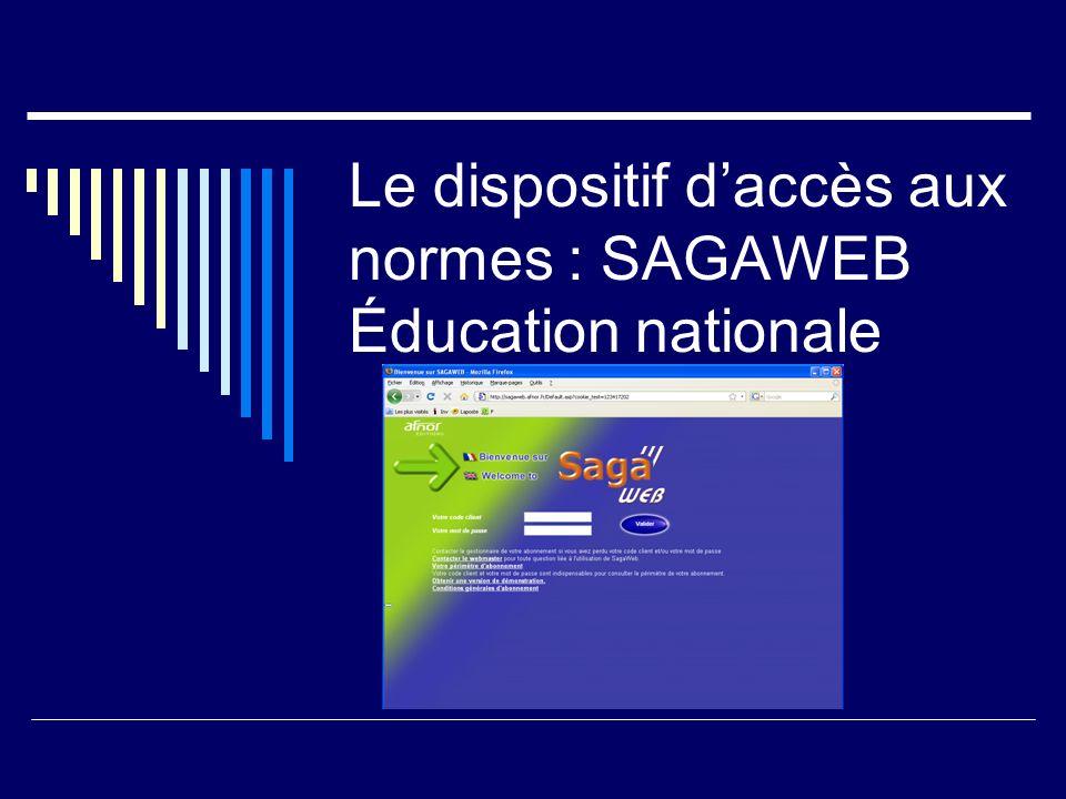 Le dispositif d'accès aux normes : SAGAWEB Éducation nationale