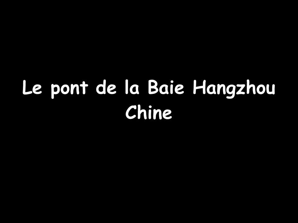 Le pont de la Baie Hangzhou