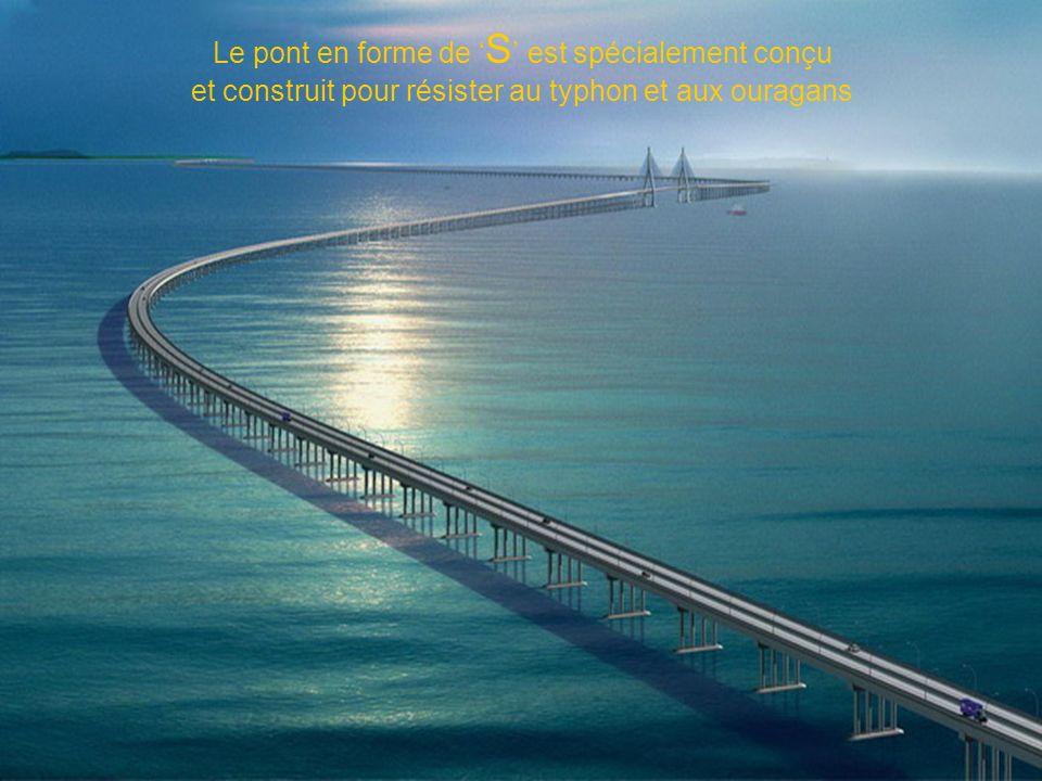 Le pont en forme de 'S' est spécialement conçu et construit pour résister au typhon et aux ouragans
