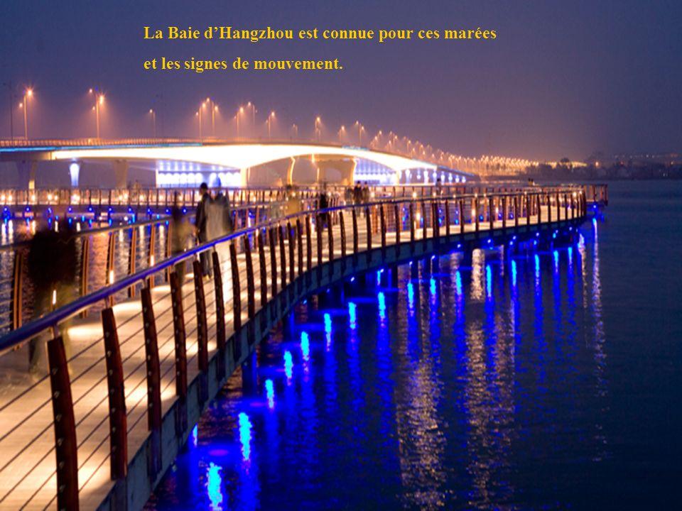 La Baie d'Hangzhou est connue pour ces marées