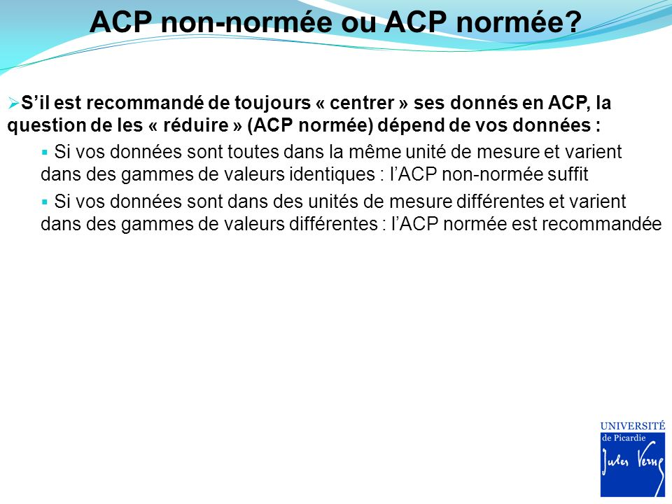 ACP non-normée ou ACP normée