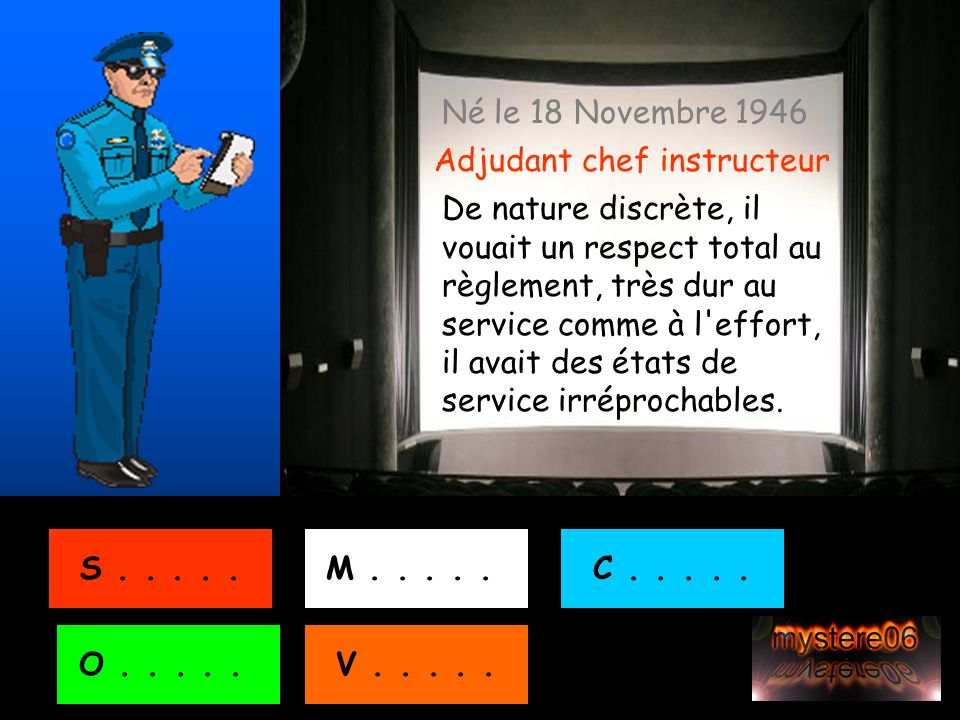 Né le 18 Novembre 1946 Adjudant chef instructeur.