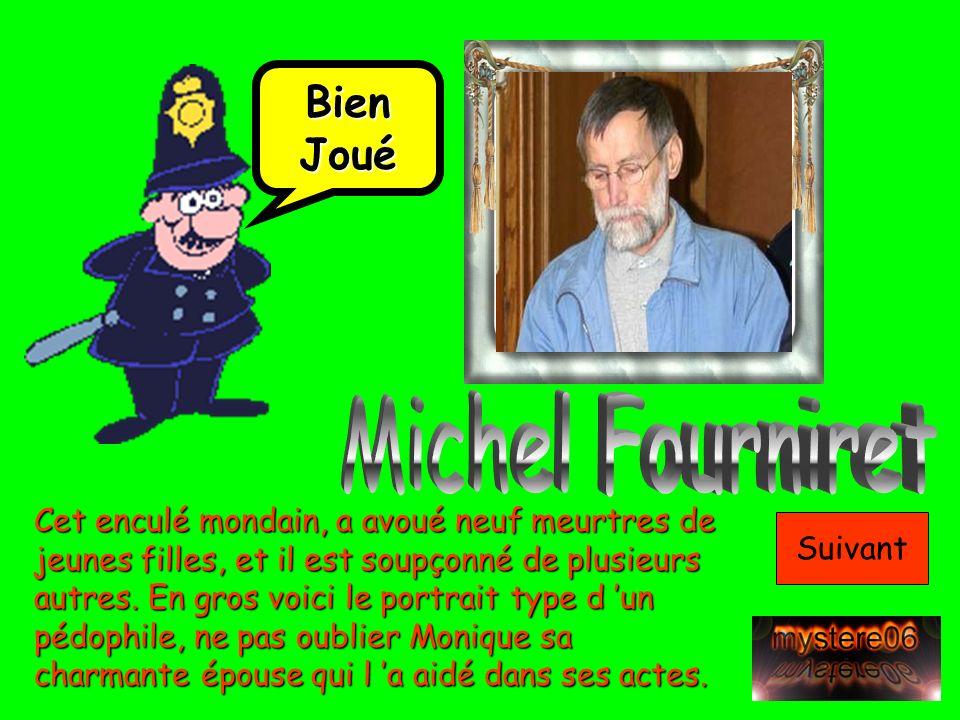 Michel Fourniret Bien Joué