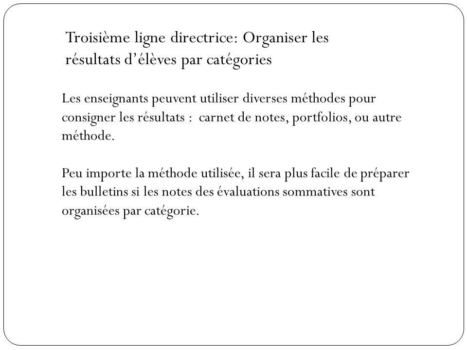 Troisième ligne directrice: Organiser les résultats d'élèves par catégories