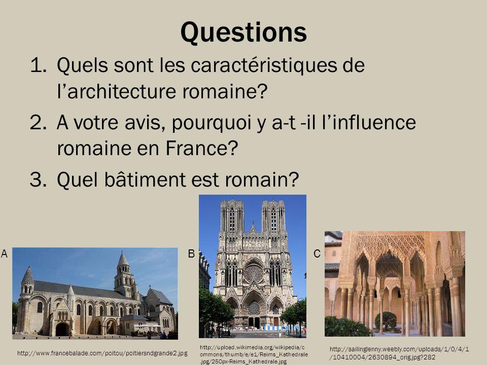 Questions Quels sont les caractéristiques de l'architecture romaine