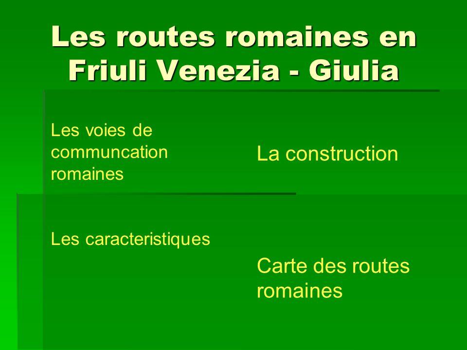 Les routes romaines en Friuli Venezia - Giulia