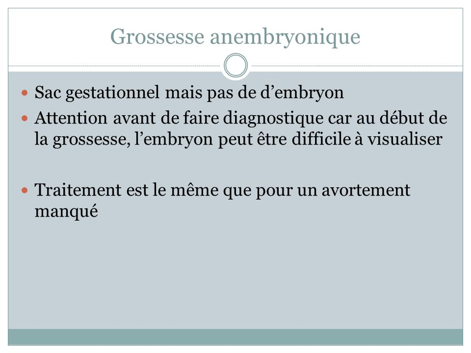 Grossesse anembryonique