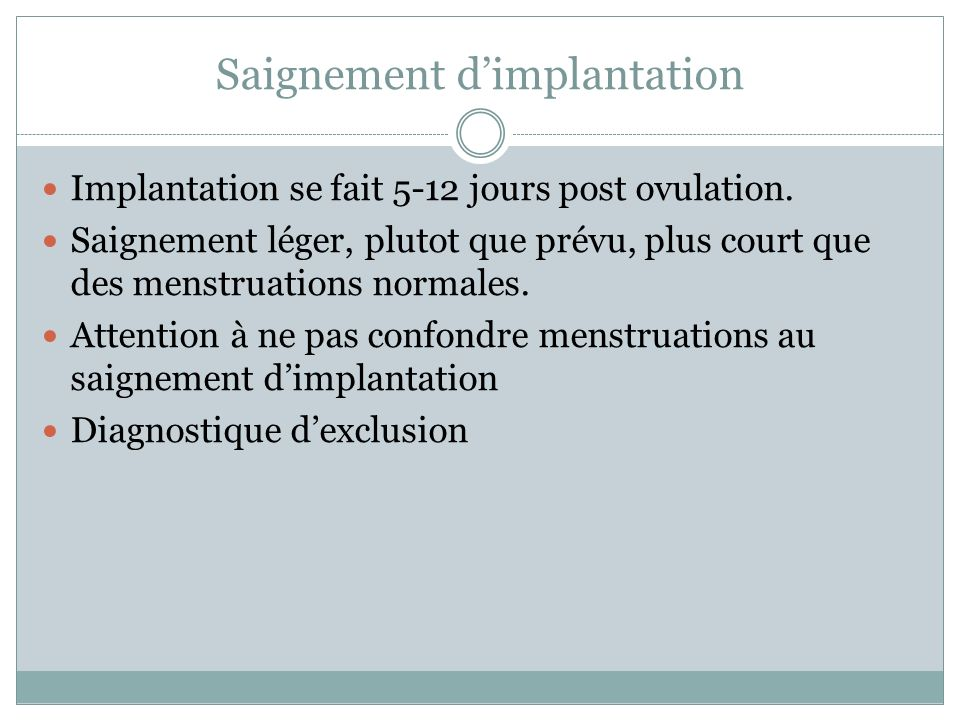 Saignement d'implantation