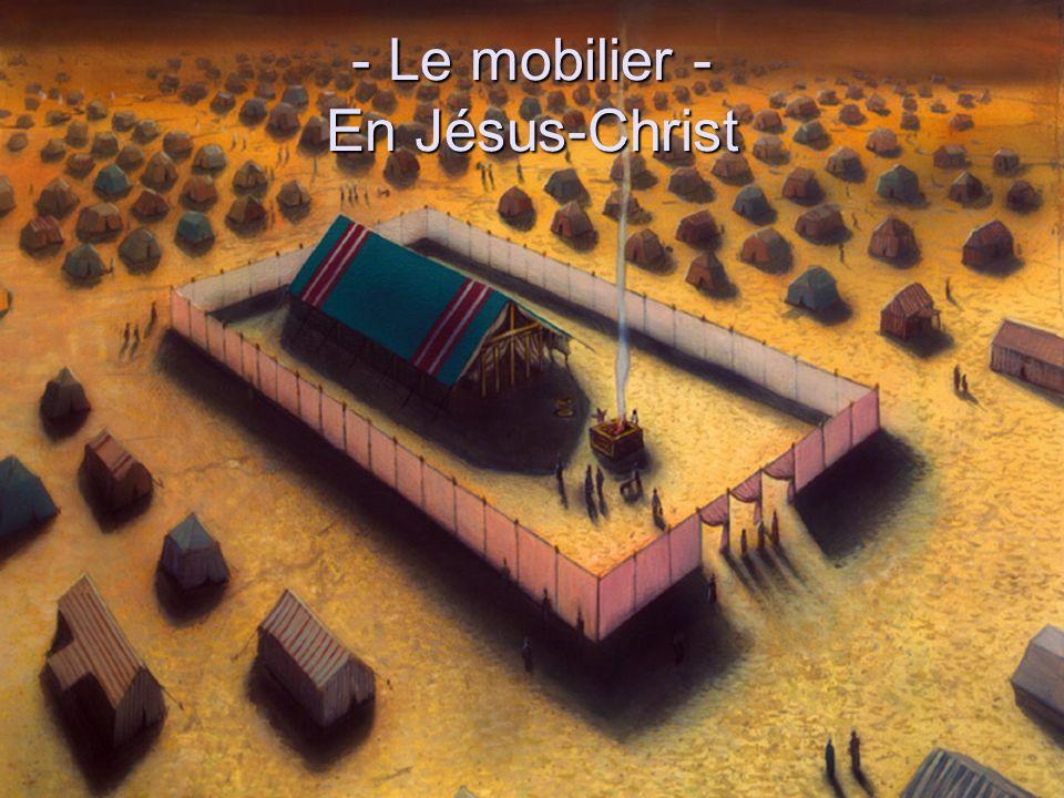 - Le mobilier - En Jésus-Christ