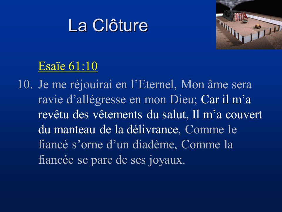 La Clôture Esaïe 61:10.
