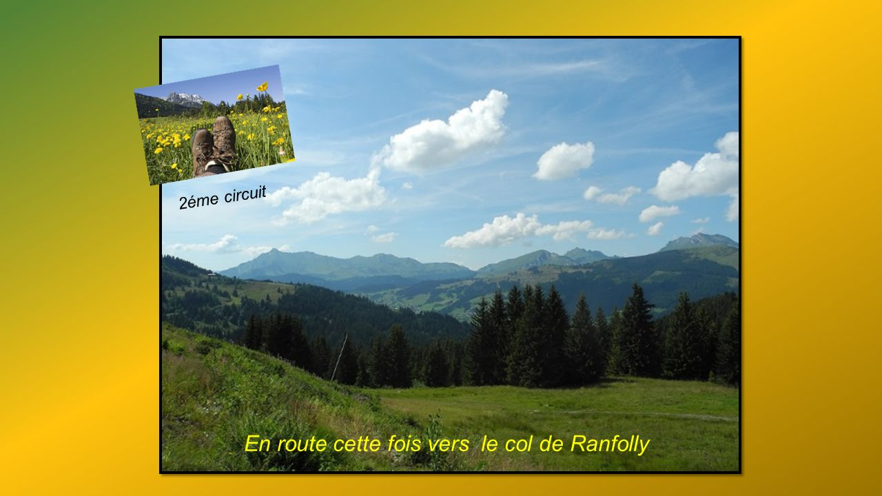 En route cette fois vers le col de Ranfolly