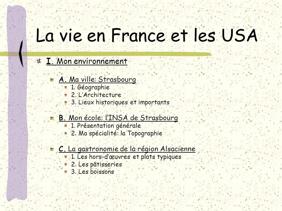 La vie en France et les USA