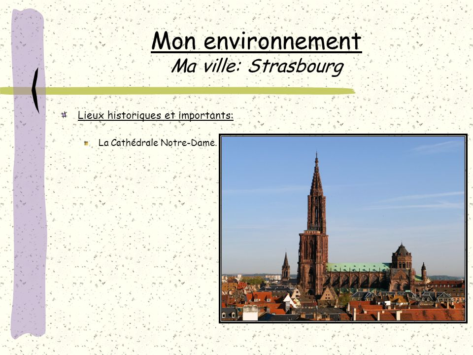 Mon environnement Ma ville: Strasbourg